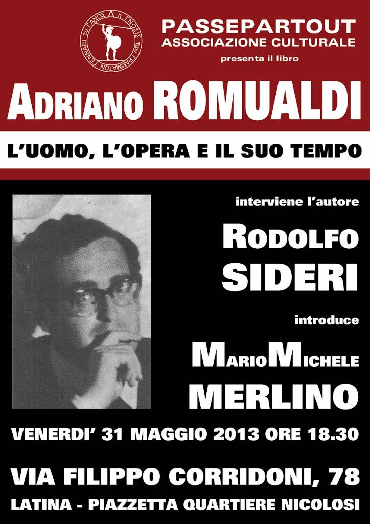 Adriano Romualdi:l'uomo, l'opera e il suo tempo