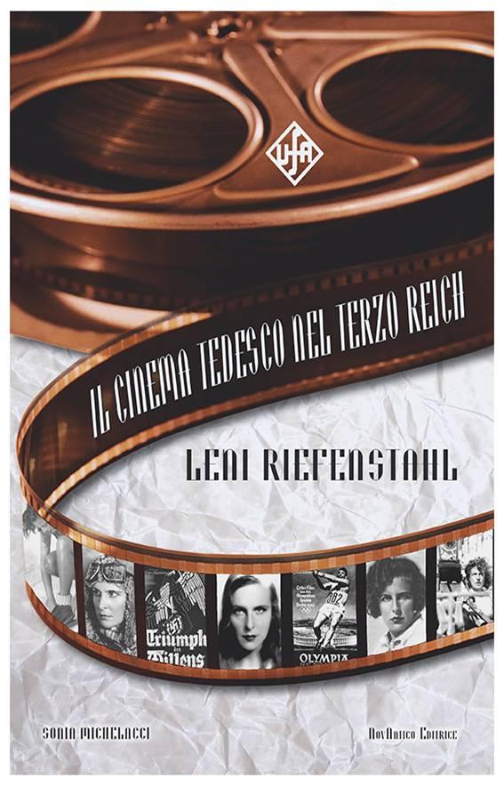 Novità! Leni Riefenstahl di Sonia Michelacci.