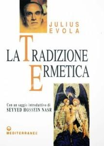 tradizione_ermetica_evola_luoghi_anima_LRG
