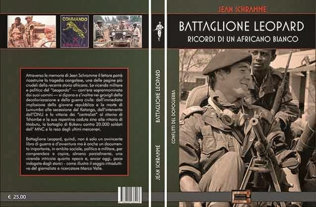 """JEAN SCHRAMME, """"Battaglione Leopard. Ricordi di un africano bianco"""" (Edizioni il Maglio, Solarussa 2014)"""