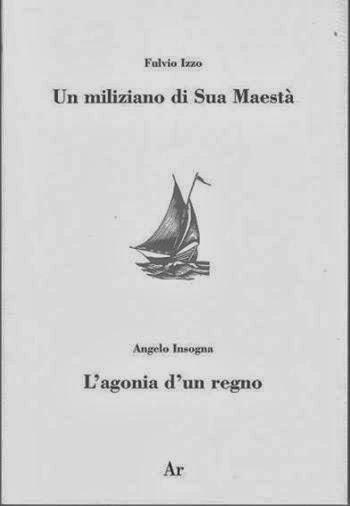 Fulvio Izzo, Un miliziano di Sua Maestà