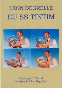 """Un collage fotografico di Degrelle mentre legge quattro diversi album delle avventure di Tintin (dalla copertina di """"Eu SS Tintim"""", libro pubblicato in Portogallo)"""