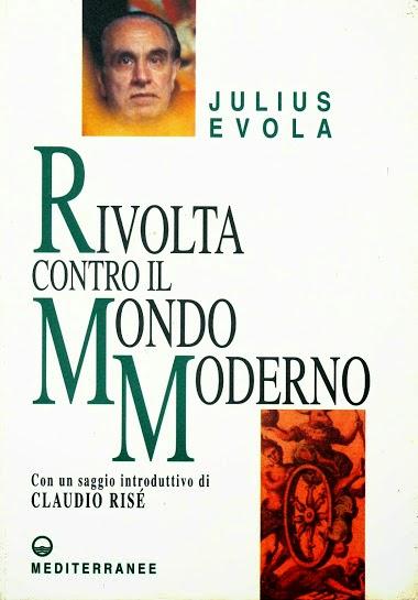 """""""Ottant'anni di Rivolta contro il mondo moderno"""""""