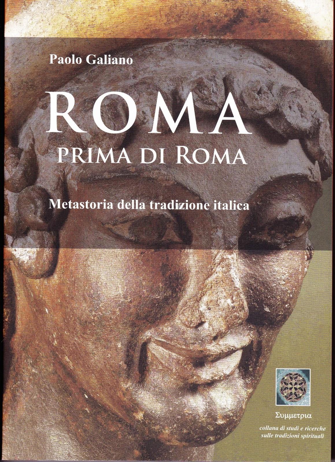 Roma prima di Roma. Metastoria della tradizione italica