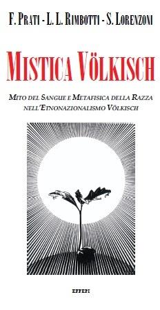 Nuove riflessioni riguardo a Mistica Volkisch