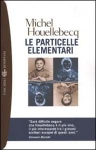 Un'edizione italiana del libro Le particelle elementari, 1999