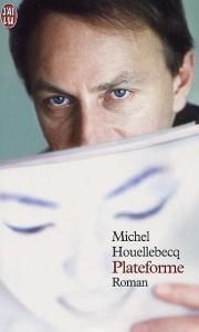 Un'edizione francese di Piattaforma, 2001