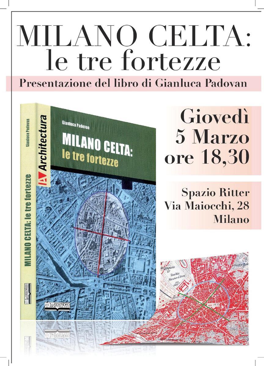 Presentazione del libro Milano Celta: le tre fortezze