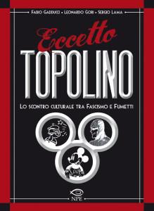 """La copertina di """"Eccetto Topolino"""" (NPE, 2011)"""