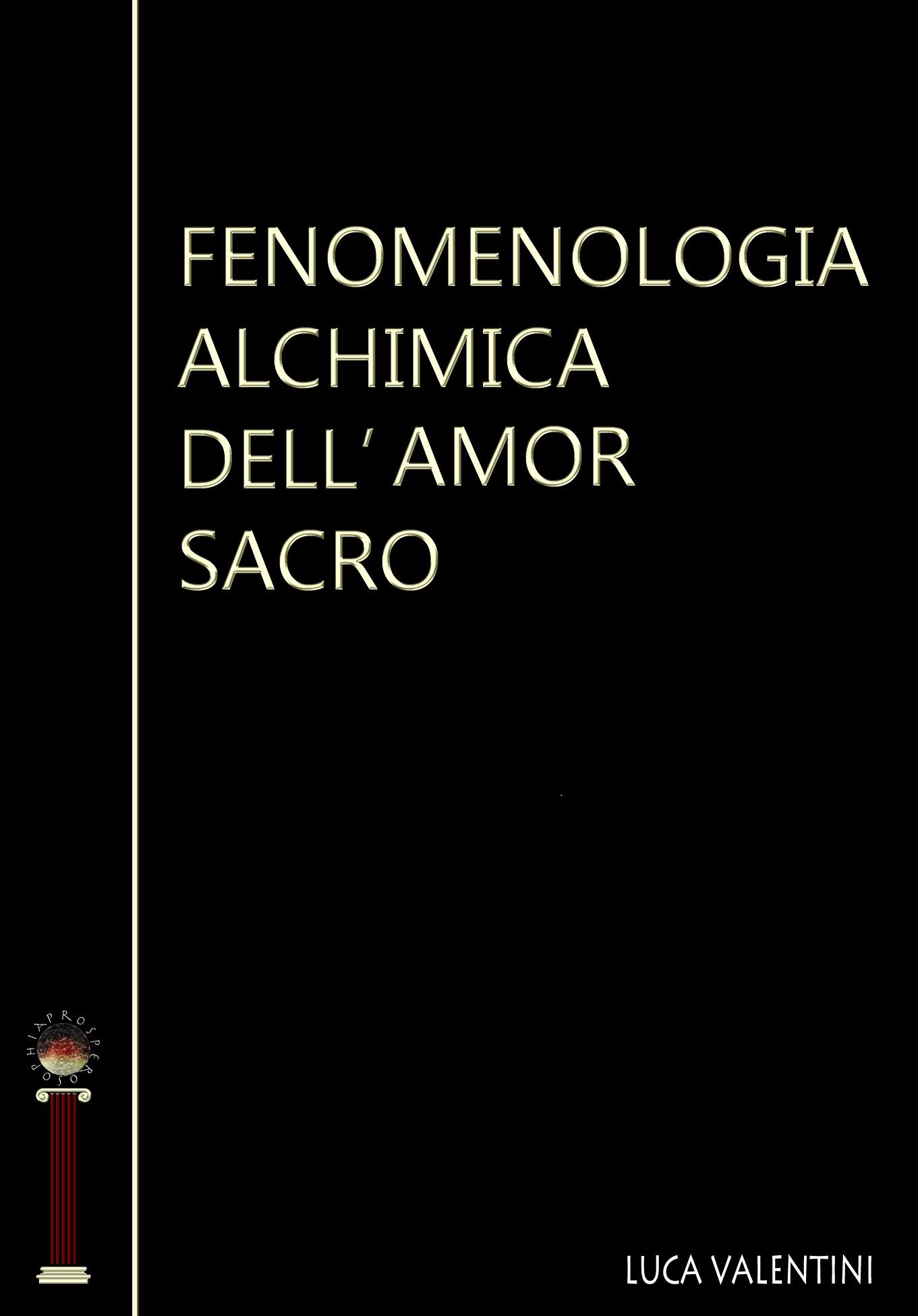 Fenomenologia alchimica dell'Amor Sacro