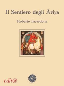 INCARDONA-il-sentiero-degli-ariya