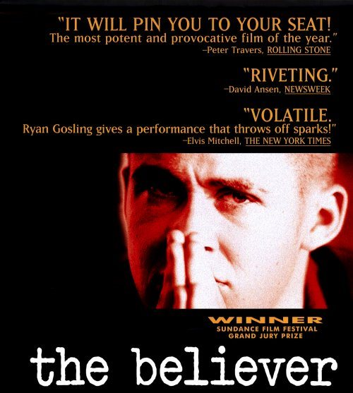 The Believer, il coraggio delle riflessioni scomode