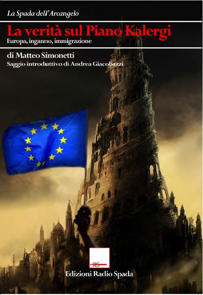 Su 'La verità sul Piano Kalergi', di Matteo Simonetti – Flavia Corso
