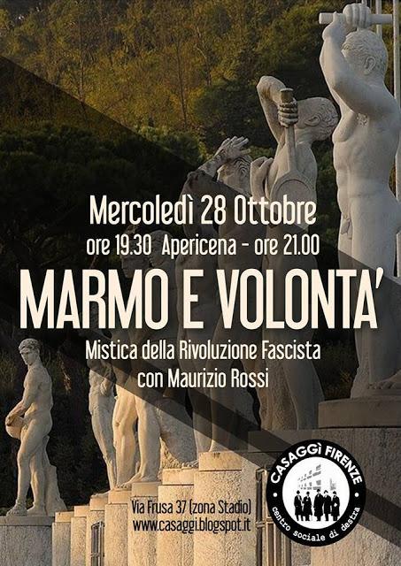 Marmo e Volontà – Foto della conferenza a Casaggì Firenze con Maurizio Rossi – 28 Ottobre 2015