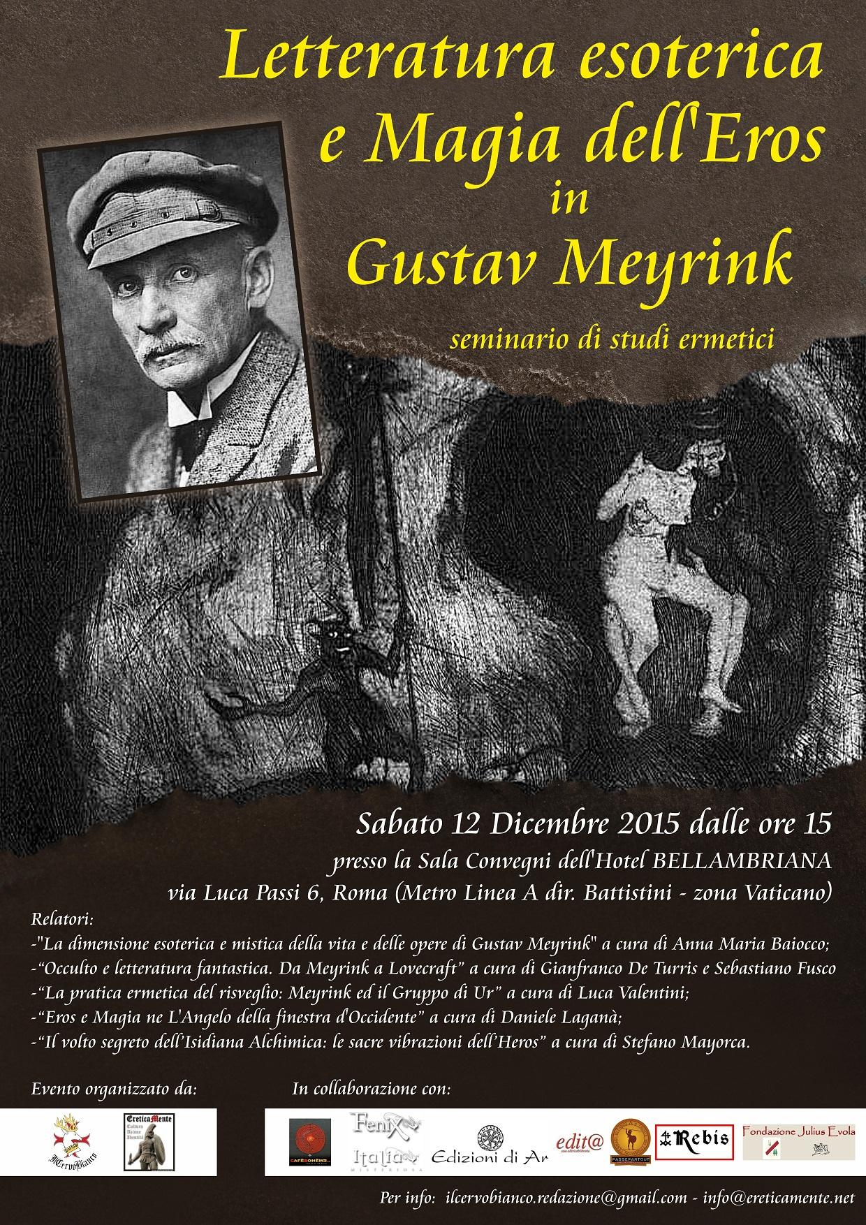 In diretta da Roma Letteratura Esoterica e Magia dell`Eros in Meyrink. Le prime foto.