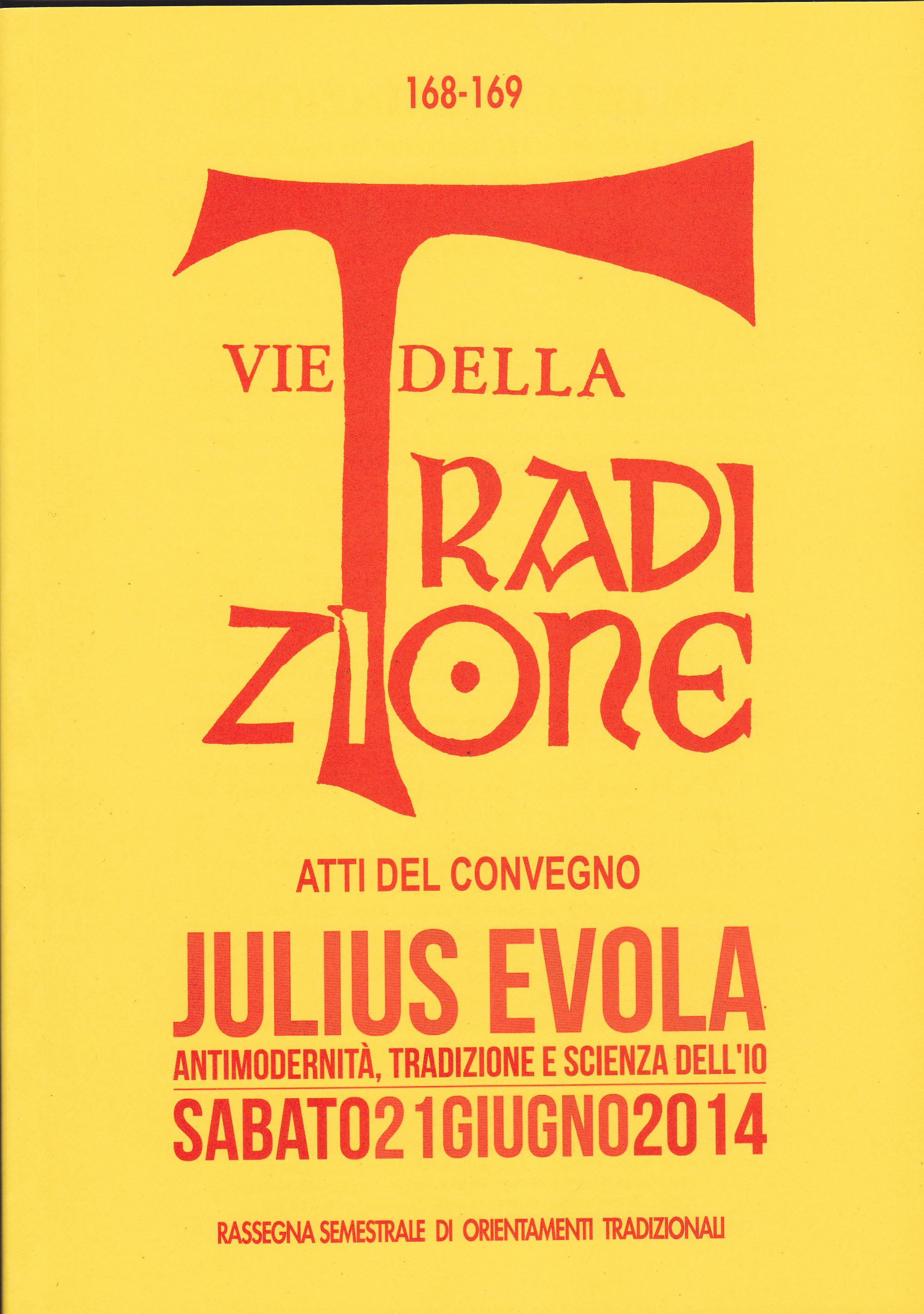 Julius Evola – Antimodernità, Tradizione e Scienza dell'Io