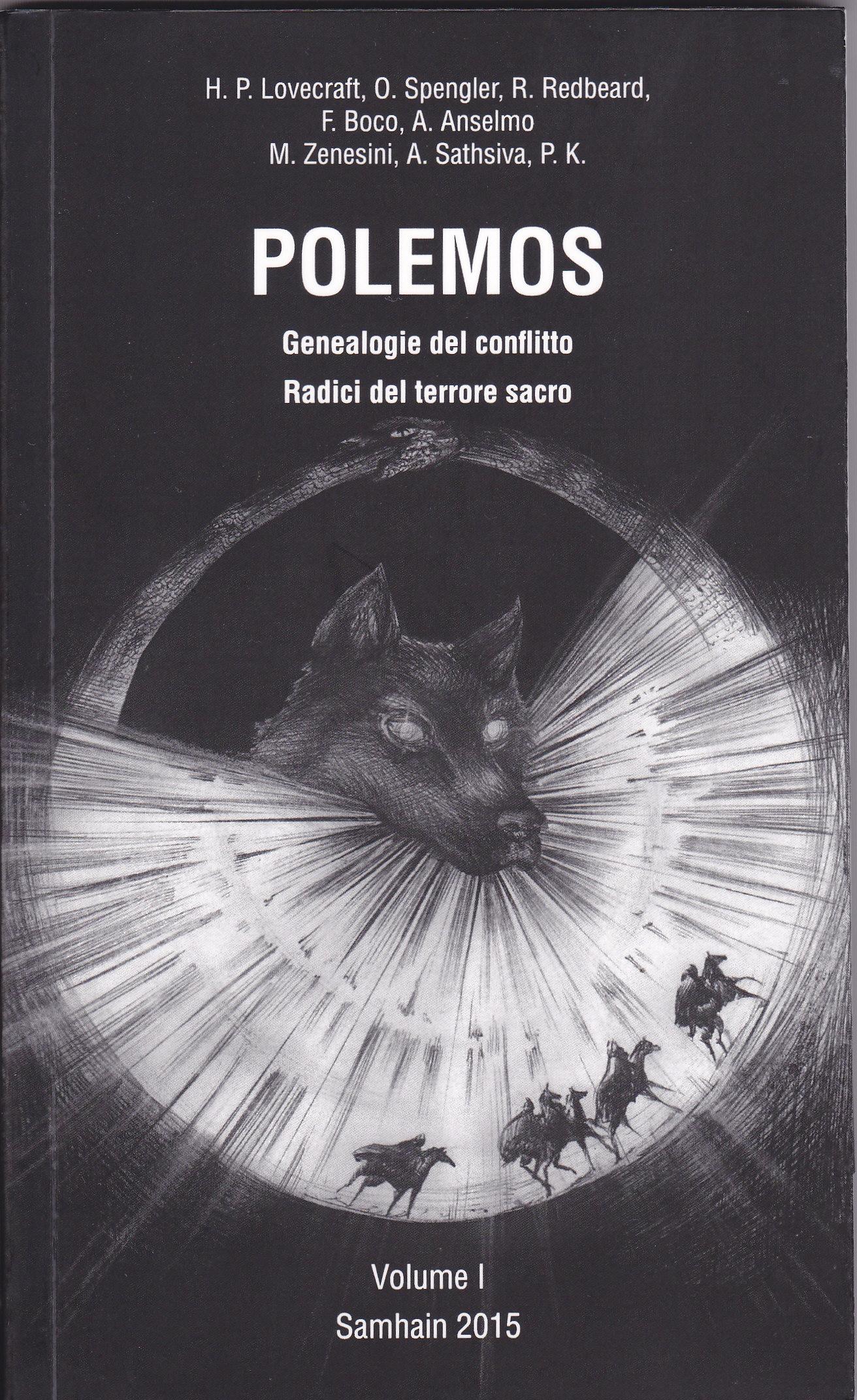 Polemos, Genealogie del conflitto. Radici del terrore sacro – Volume I Samhain 2015