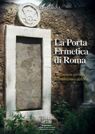 La porta ermetica di Roma a cura di Dalmazio Frau
