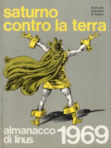"""""""Almanacco Linus 1969"""", datato 1968: qui apparve la prima ristampa completa della saga."""