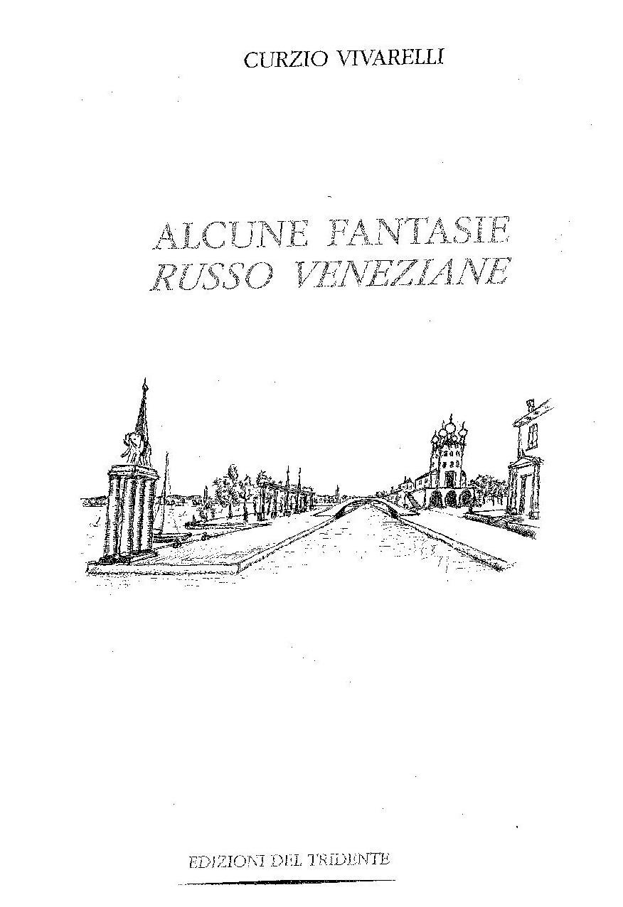 Alcune fantasie russo veneziane – recensione di Alessandro Cavallini