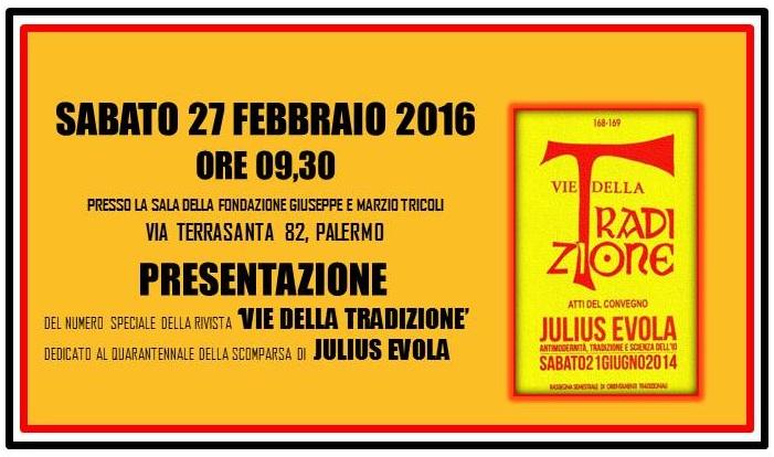 Julius Evola – Antimodernità, Tradizione, Scienza dell'Io… Palermo, 27 Febbraio '16