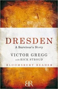 Dresden, a Survivor's Story