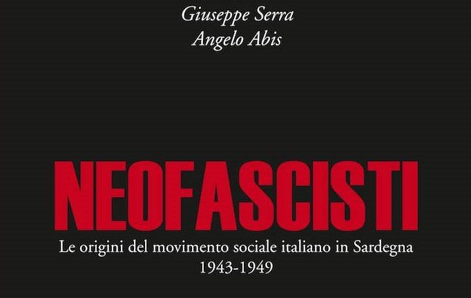 Un nuovo libro sulle origini del M.S.I. in Sardegna – Luca Cancelliere