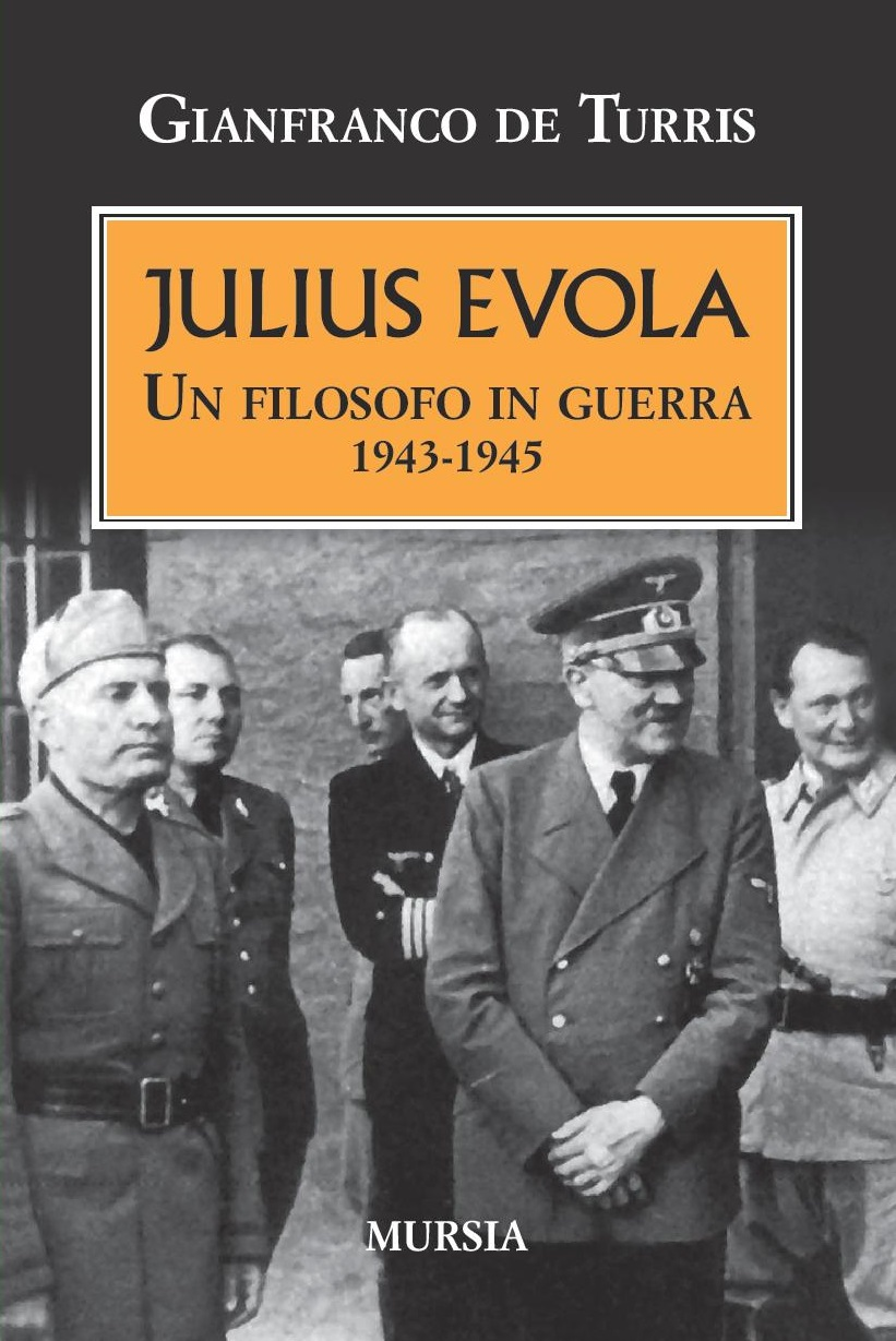 Julius Evola in guerra  a cura di Giovanni Sessa