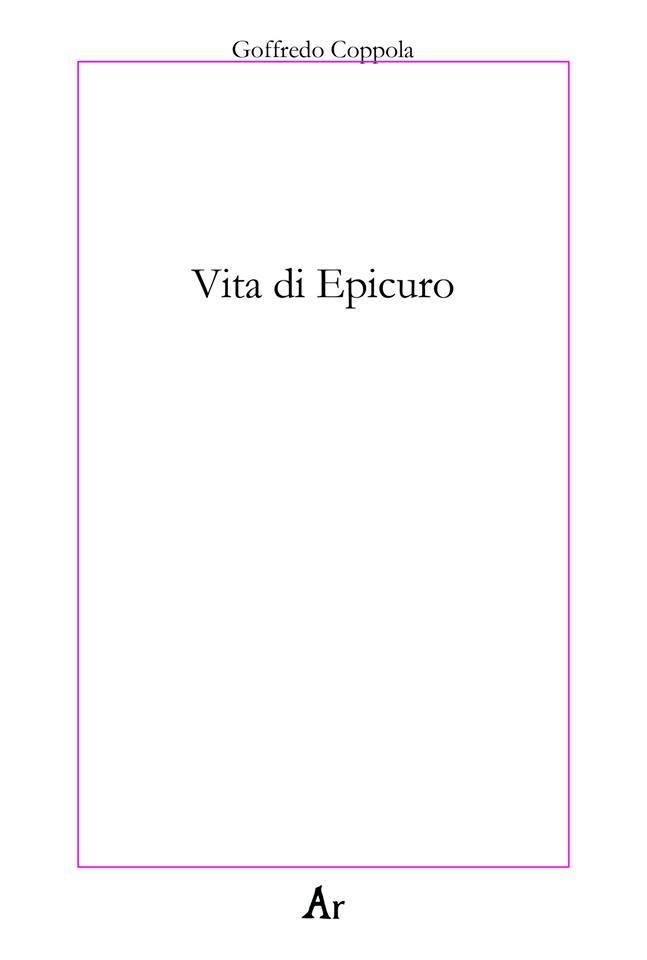 Epicuro, Coppola e la religione della vita – Silvia Valerio