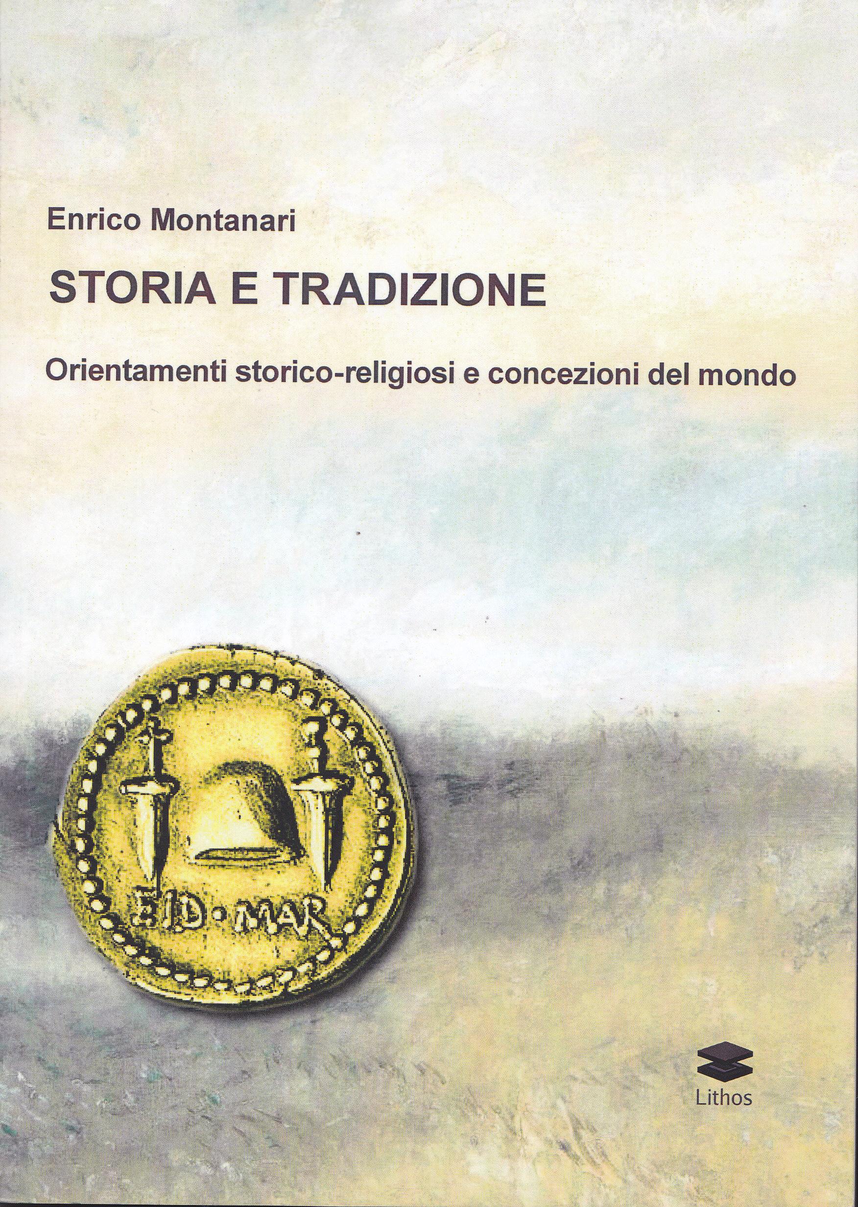 Storia e Tradizione di Enrico Montanari – recensione a cura di Luca Valentini