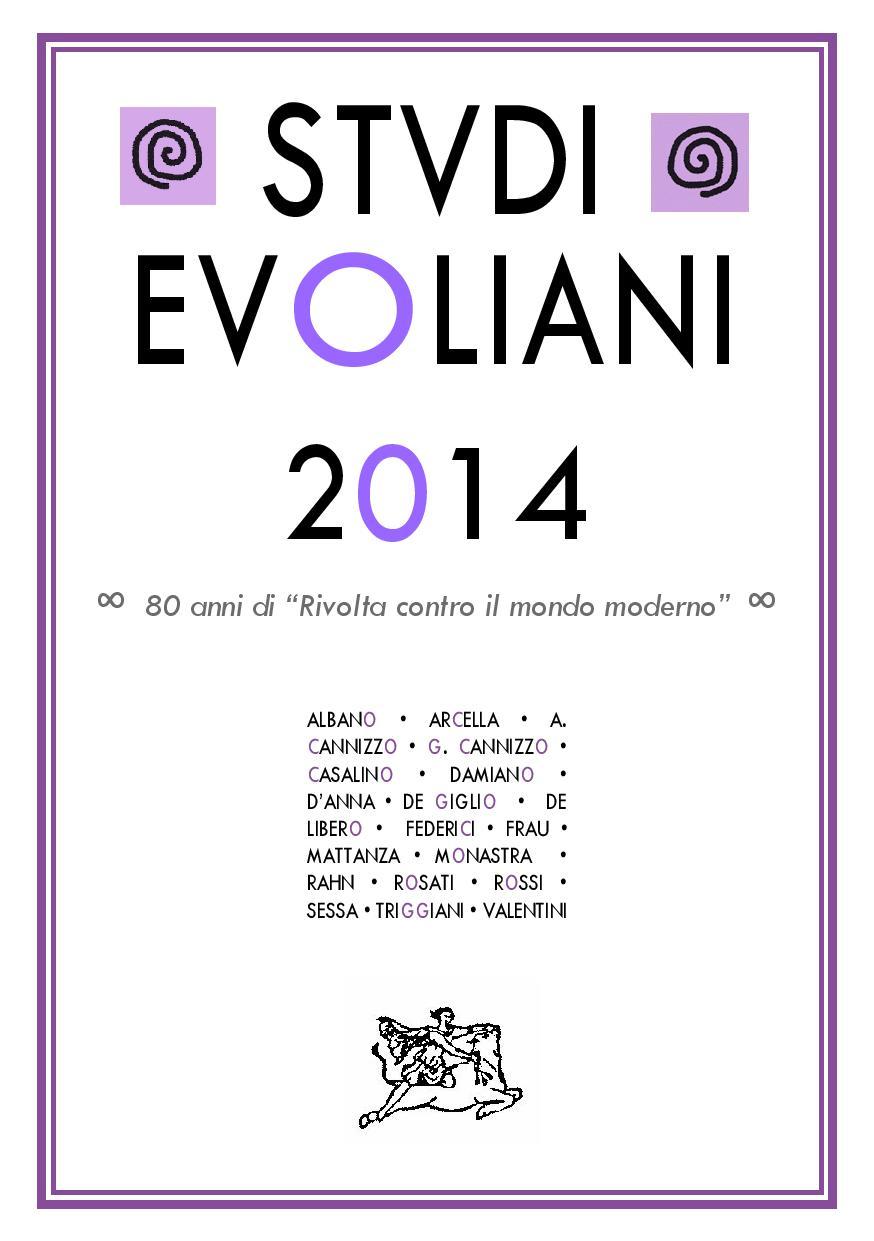 Studi Evoliani 2014 – L'annuario del quarantennale evoliano  – Giacomo Rossi