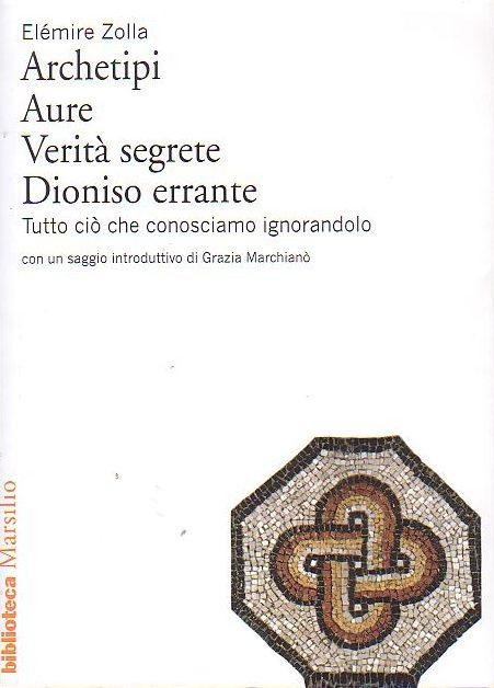 L'esoterismo sincretista di Elémire Zolla. Pubblicato un nuovo volume dell'opera omnia – Giovanni Sessa