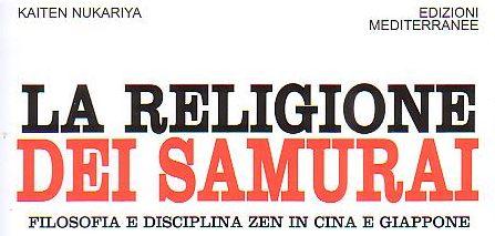 Lo Zen e i Samurai a cura di Giovanni Sessa