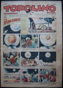 Topolino n. 564 (21 dicembre 1943 - A. XXII), con la quinta punta della Sfera d'aria, l'ultima prima del Dopoguerra: è la fine del periodo fascista di Saturno contro la Terra