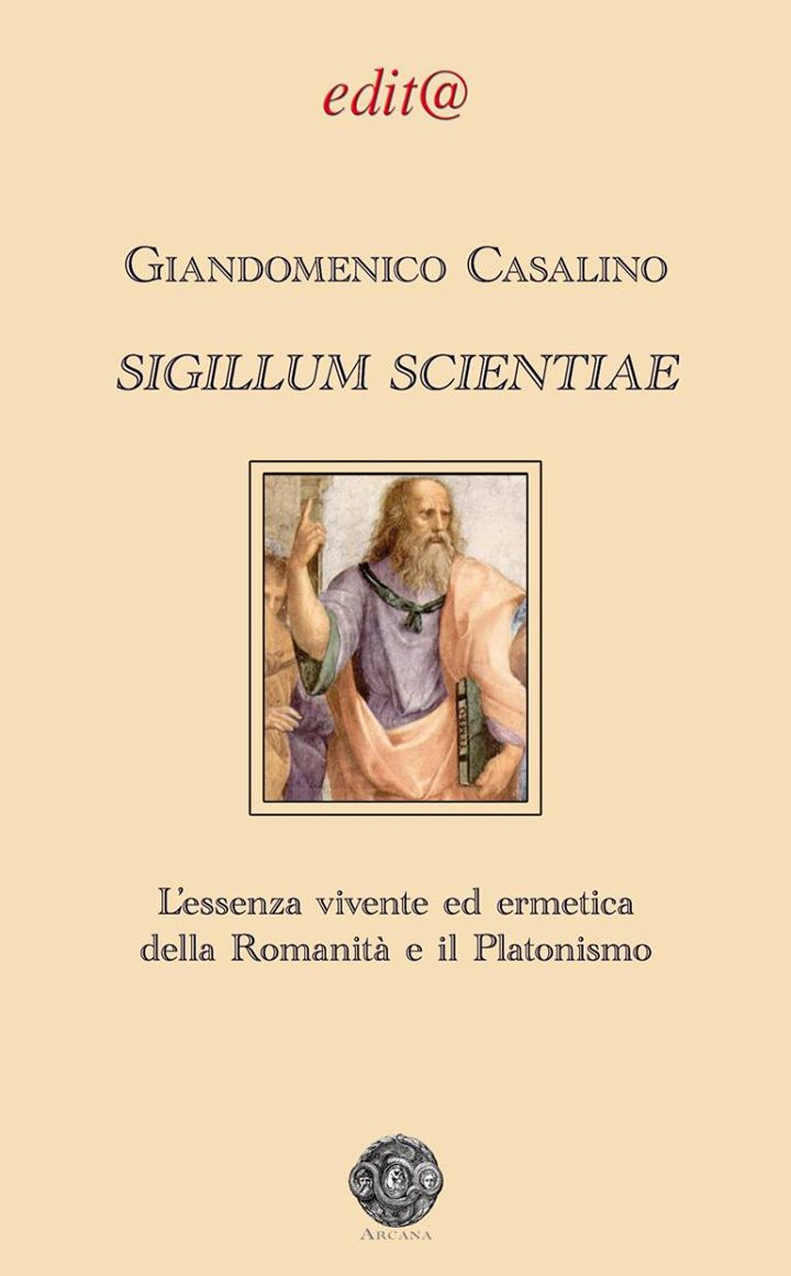 Sigillum Scientiae – Giandomenico Casalino – Arcana – Edit@