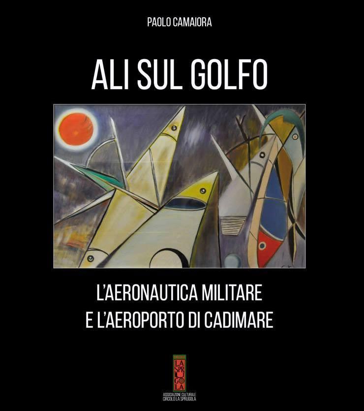 """""""ALI SUL GOLFO"""". INTERVISTA ALL'AUTORE: PAOLO CAMAIORA"""