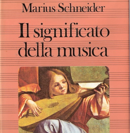 L'opera di Marius Schneider – Paolo Galiano