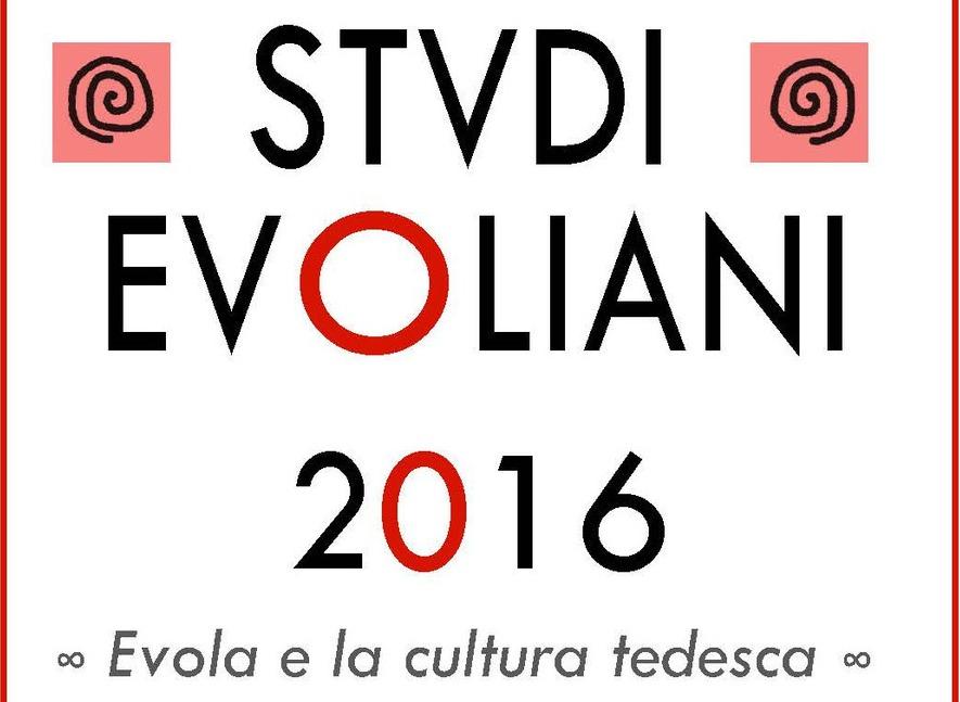 Studi Evoliani 2016: novità sul pensiero e la biografia di Evola – Giacomo Rossi
