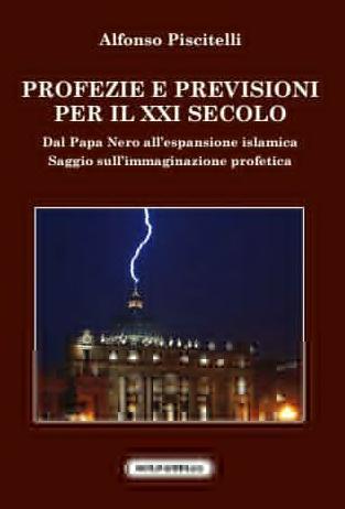 Profezie e Previsioni per il XXI secolo – Alfonso Piscitelli