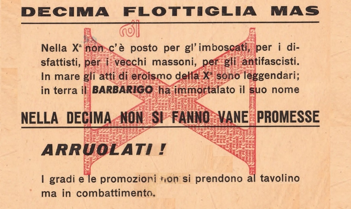 Decima Flottiglia M.A.S.: propaganda per la riscossa (quarta parte) – Gianluca Padovan