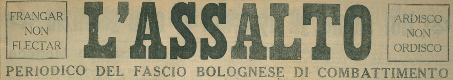 """""""LA LOTTA DIUTURNA TRA CAPITALE E LAVORO ESISTE ED ESISTERÀ"""" (il 1921 sulle pagine de """"L'Assalto"""", giornale del Fascio bolognese di Combattimento) – 2° capitolo: 8 gennaio – 9 aprile"""