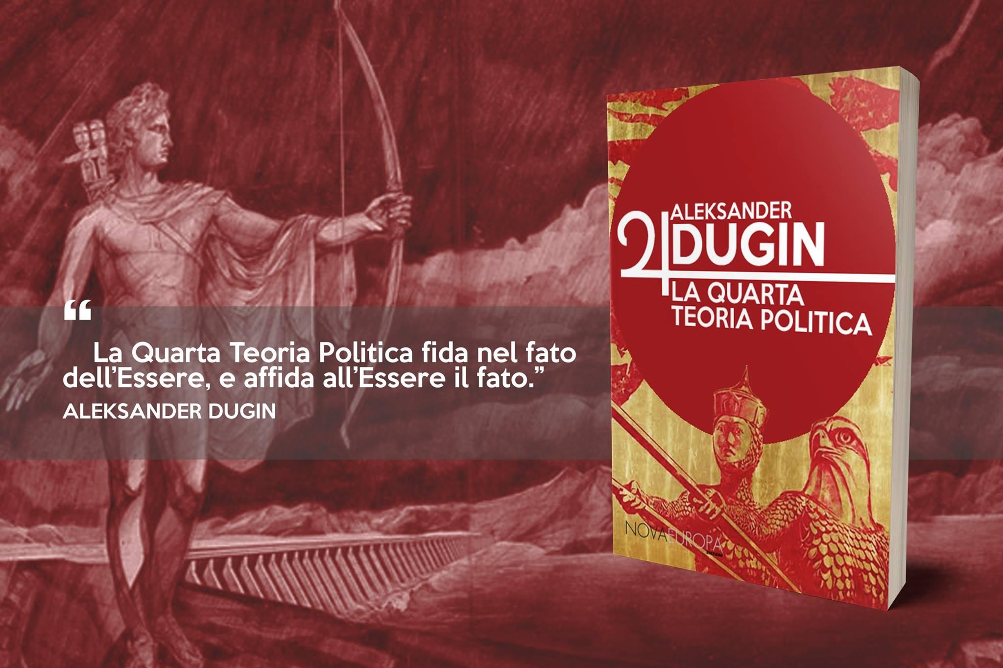 In limine della consunzione liberale: la quarta teoria politica di Aleksandr Dugin – Eduardo Zarelli