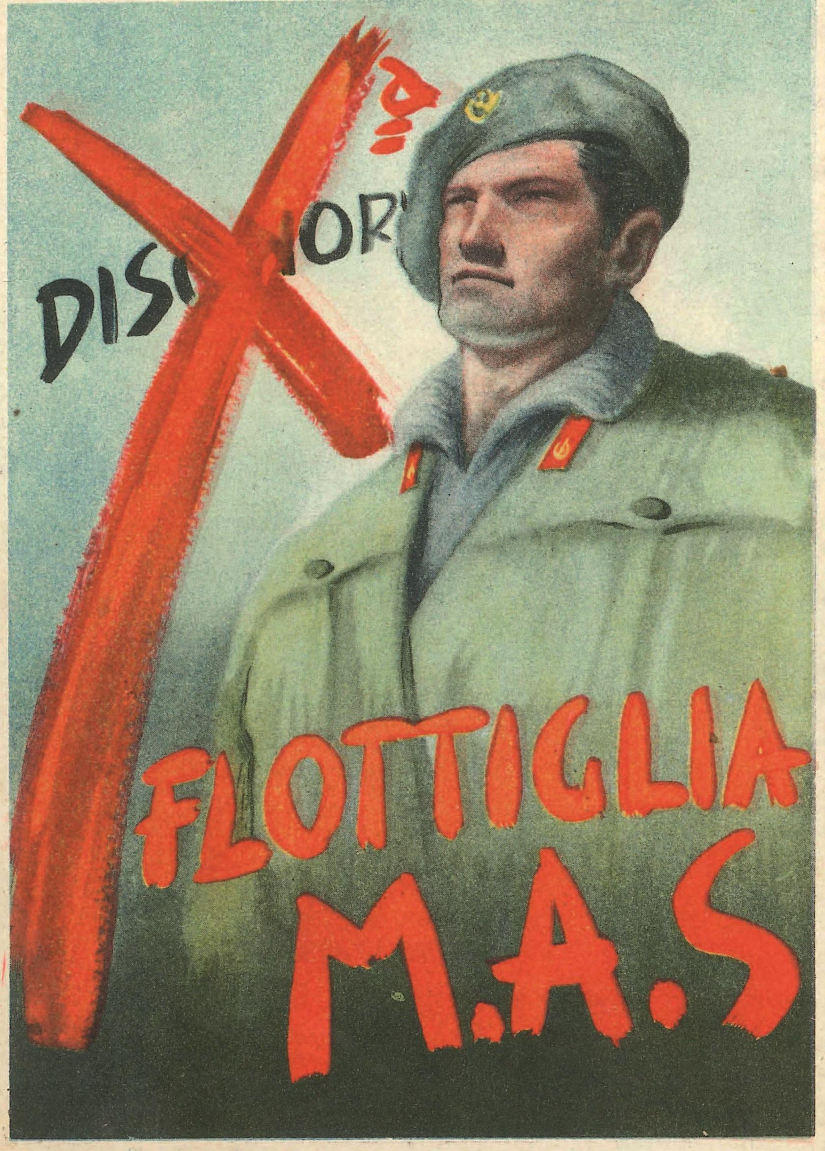 Decima Flottiglia M.A.S.: propaganda per la riscossa (terza parte) – Gianluca Padovan