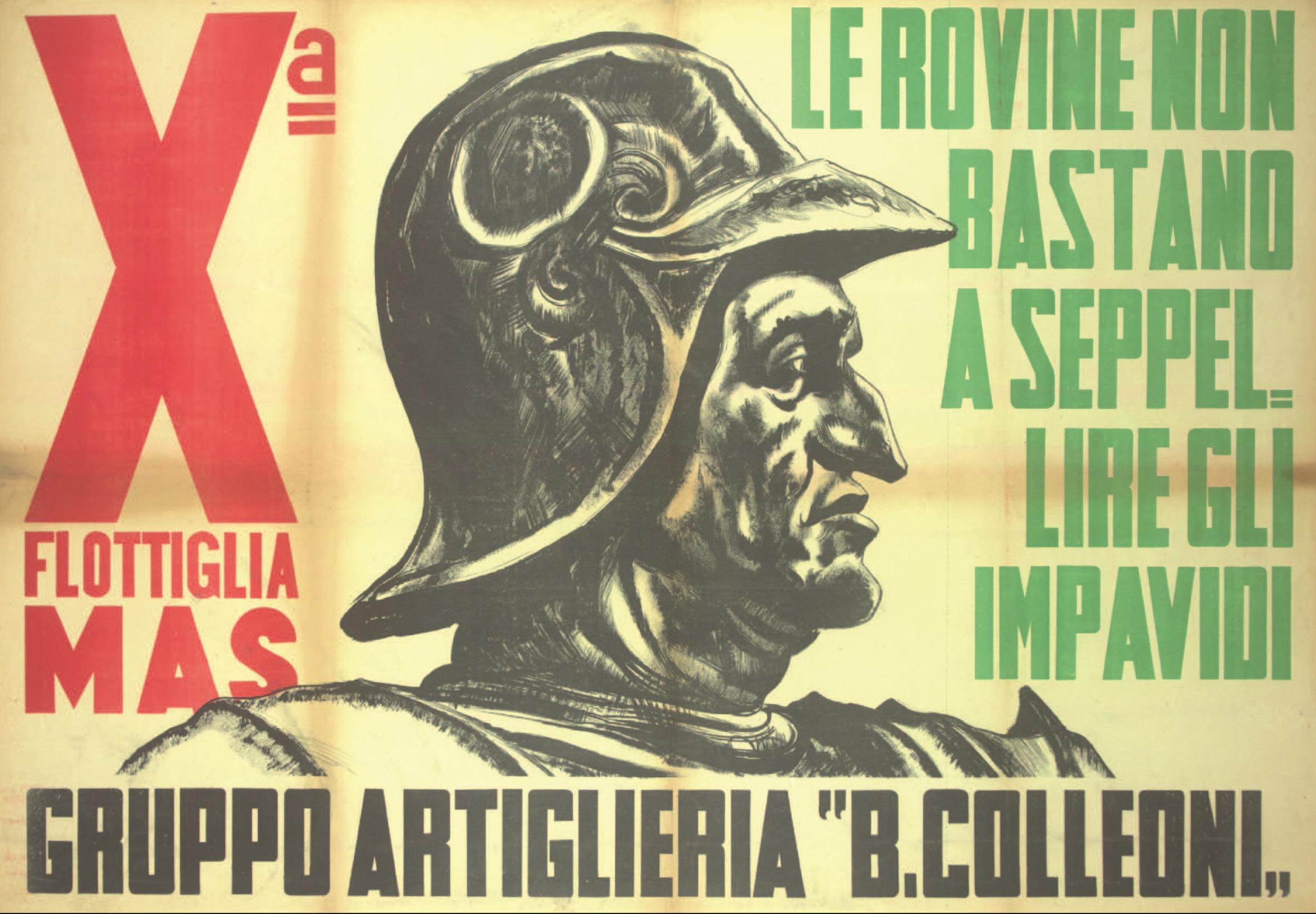 Decima Flottiglia M.A.S.: propaganda per la riscossa (VII parte) – Gianluca Padovan