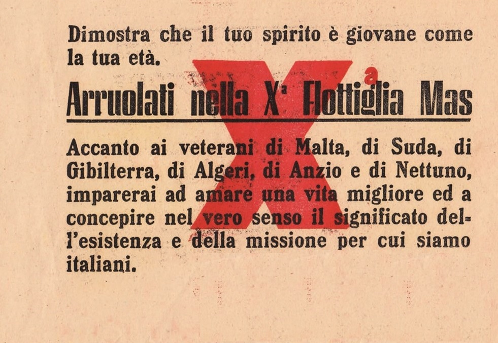 Decima Flottiglia M.A.S.: propaganda per la riscossa (VIII parte) – Gianluca Padovan