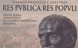 Le ragioni della inesistenza della persona giuridica in Diritto Romano – Giandomenico Casalino