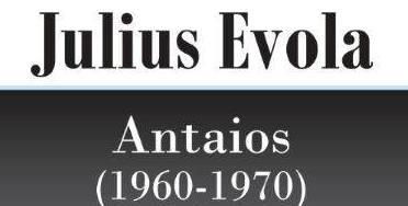 Gli scritti evoliani per la rivista tedesca Antaios