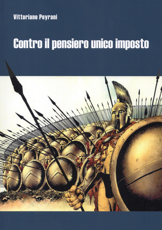«Contro il pensiero unico imposto». A cura di Gianluca Padovan