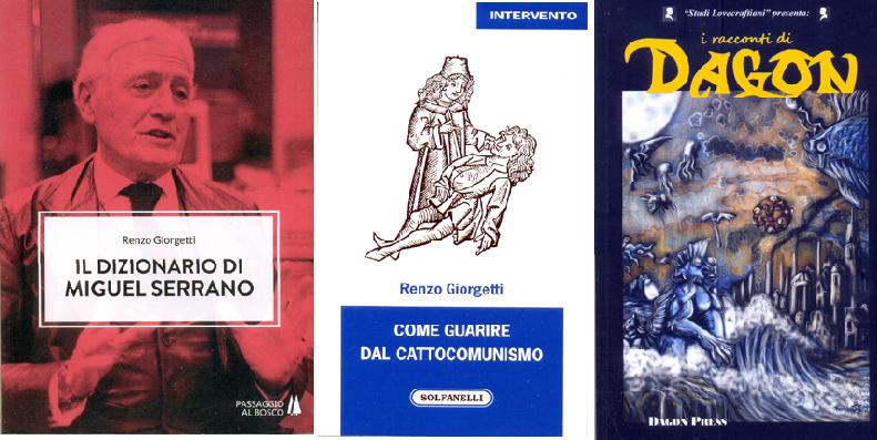 'Il dizionario di Miguel Serrano' e 'Come guarire dal cattocomunismo' – Recensioni a cura di fabio Calabrese
