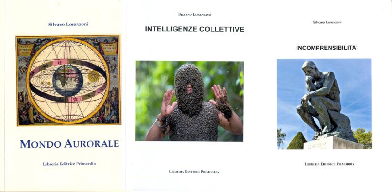 I nuovi libri di Silvano Lorenzoni – Fabio Calabrese